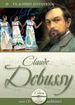 . - Világhíres zeneszerzők sorozat, 10. kötet - Claude Debussy