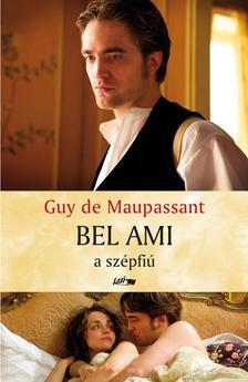 Maupassant, Guy de - Bel Ami a sz�pfi�