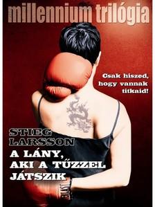 Stieg Larsson - A l�ny, aki t�zzel j�tszik [eK�nyv: epub, mobi]