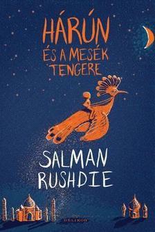 Salman Rushdie - H�r�n �s a mes�k tengere