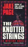 PAGE, JAKE - The Knotted Strings [antikvár]