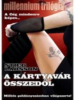 Stieg Larsson - A k�rtyav�r �sszed�l [eK�nyv: epub, mobi]