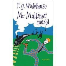 P. G. Wodehouse - Mr. Mulliner meséi