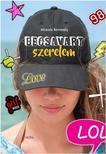 Miranda Keneally - Becsavart szerelem: LOL - könyvek
