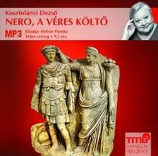 KOSZTOL�NYI DEZS� - Nero, a v�res k�lt�