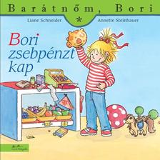 Liane Schneider - Annette Steinhauer - Bori zsebp�nzt kap - Bar�tn�m, Bori