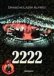 Drasche-L�z�r Alfr�d - 2222 [eK�nyv: epub,  mobi]