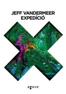 Jeff VanderMeer - Exped�ci�