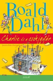 Dahl, Roald - Charlie �s a csokigy�r