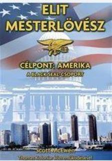 Scott McEwen - Thomas Koloniar - Elit mesterl�v�sz - C�lpont: Amerika