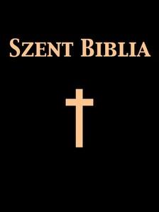 Gáspár (ford.) Károli - Szent Biblia [eKönyv: epub, mobi]
