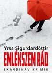 Sigurdardóttir Yrsa - Emlékszem rád [eKönyv: epub, mobi]