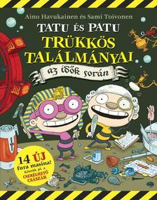 Aino Havukainen - Sami Toivonen - Tatu �s Patu tr�kk�s tal�lm�nyai az id�k sor�n