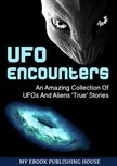 House My Ebook Publishing - UFO Encounters [eK�nyv: epub,  mobi]