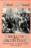 KIMMEL, MICHAEL S, - Absolutism  and Its Discontents - State and Society in Seventeenth-Century France and England [antikvár]