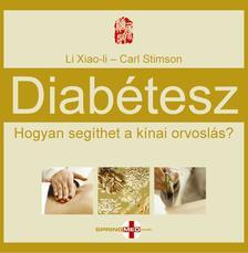LI XIAO LI - STIMSON, CLARK - Diabétesz - Hogyan segíthet a kínai orvoslás?