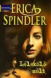 Erica Spindler - Lélekölő múlt [eKönyv: epub, mobi]