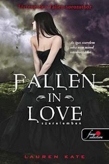 Lauren Kate - FALLEN IN LOVE - SZERELEMBEN - KEM�NY BOR�T�S