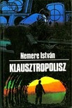 NEMERE ISTVÁN - Klausztropolisz [eKönyv: epub,  mobi]