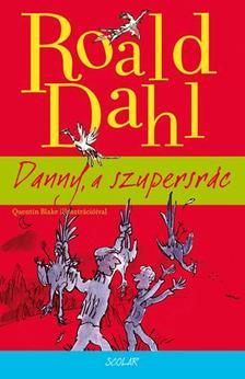 Dahl, Roald - Danny, a szupersr�c