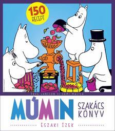 Tove Jansson - Múmin szakácskönyv - északi ízek