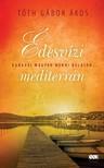 T�TH G�BOR �KOS - �desv�zi mediterr�n - Kanadai magyar menni Balaton... [eK�nyv: epub, mobi]