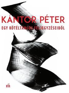 Kántor Péter - Egy kötéltáncos feljegyzéseiből