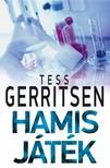 Tess Gerritsen - Hamis j�t�k [eK�nyv: epub, mobi]