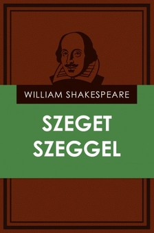 William Shakespeare - Szeget szeggel [eKönyv: epub, mobi]