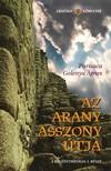 Purisaca Golenya Ágnes - Az aranyasszony útja [eKönyv: epub,  mobi]
