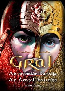 Christian de Montella - Christian de Montella: GR�L - Az oroszl�n B�rk�ja - Az �rnyak bossz�ja
