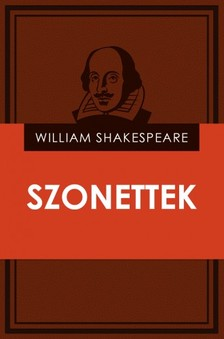 William Shakespeare - Szonettek [eK�nyv: epub, mobi]
