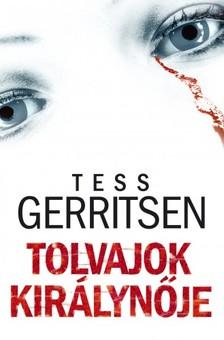 Tess Gerritsen - Tolvajok kir�lyn�je [eK�nyv: epub, mobi]