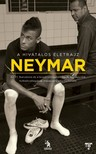 Ivan More - Mauro Beting - Neymar [eKönyv: epub,  mobi]