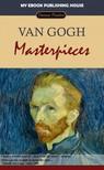 House My Ebook Publishing - Van Gogh - Masterpieces [eKönyv: epub,  mobi]