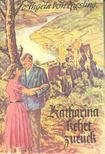KIESLING, ANGELA VON - Katharina kehrt zur�ck [antikv�r]