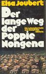 JOUBERT, ELSA - Der lange Weg der Poppie Nongena [antikv�r]