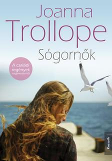 Joanna Trollope - SÓGORNŐK