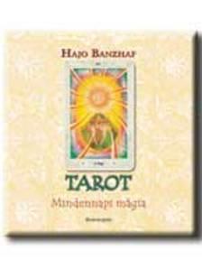 Hajo Banzhaf - TAROT - MINDENNAPI M�GIA