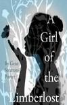 Stratton Porter Gene - A Girl of the Limberlost [eKönyv: epub,  mobi]