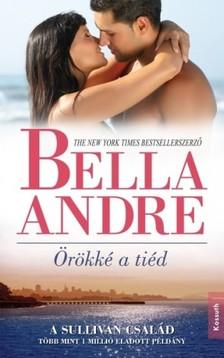 Bella Andr� - �r�kk� a ti�d [eK�nyv: epub, mobi]