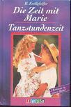 KROLLPFEIFFER, H. - Die Zeit mit Marie / Tranzstundenzeit [antikvár]