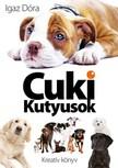 Igaz D�ra - Cuki kutyusok [eK�nyv: pdf,  epub,  mobi]