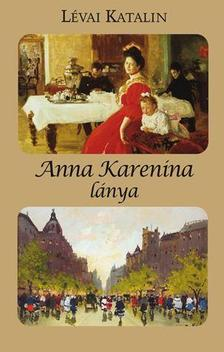 L�VAI KATALIN - ANNA KARENINA L�NYA