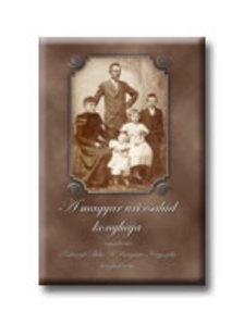 Podruzsik Béla - A magyar úri család konyhája