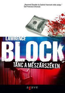 Lawrence Block - T�nc a m�sz�rsz�ken