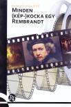 Andrew Laszlo - Minden (k�p-)kocka egy Rembrandt