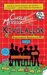 COUSINS, DAVE - CHARLIE MERRICK �S A K�V�L�LL�K