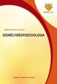 KEMÉNYNÉ DR. PÁLFFY KATALIN - Személyiségpszichológia