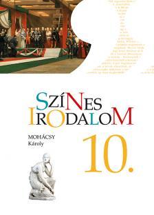 MOH�CSY K�ROLY - KN-0020/2 SZ�NES IRODALOM 10. TK.